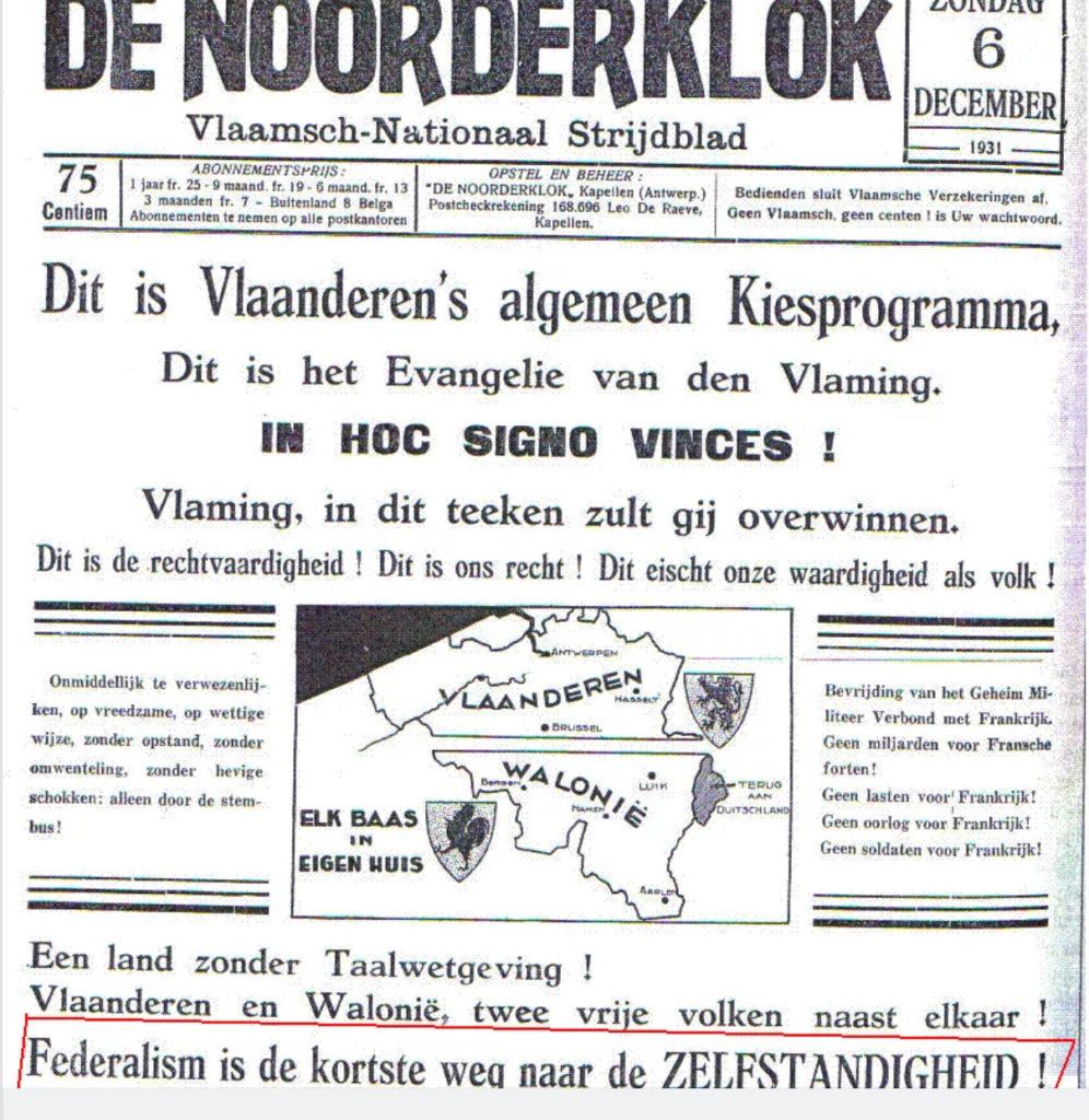 """Manchette du journal flamingant """"De Noorderklok"""" de 1931 qui fait l'éloge du fédéralisme comme moyen pour arriver à l'indépendance"""" -   Voorpagina van het flamingantisch magazine """"De Noorderklok"""" die het federalisme huldigt als middel om tot de onafhankelijkheid te komen."""